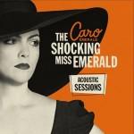 The+Shocking+Miss+Emerald+Acoustic+Sessions+1873c0cdf1e623b530c0e20c464a32