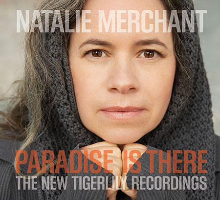 natalie-merchant-paradise-is-there-450x409